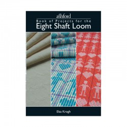 The Ashford Book of Projects for the 8 shaft loom