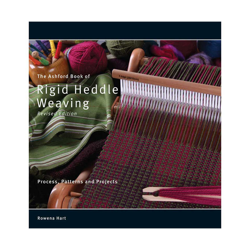 The Ashford Book of Rigid Heddle Weaving