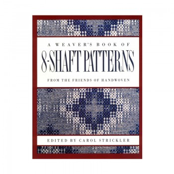 A Weaver's Book of 8-Shaft Patterns