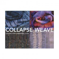 Collapse Weave: Creating Three-DimensionalCloth