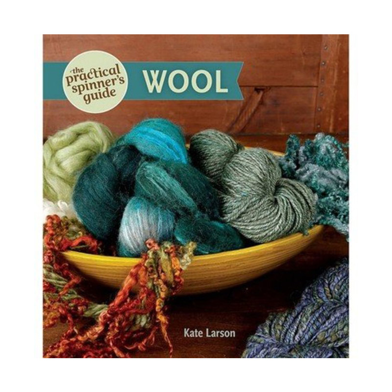 The Practical Spinners Guide - Wool